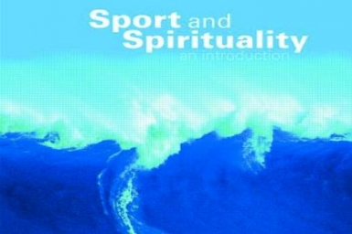 Sport and Spirituality: A Comparative Perspective