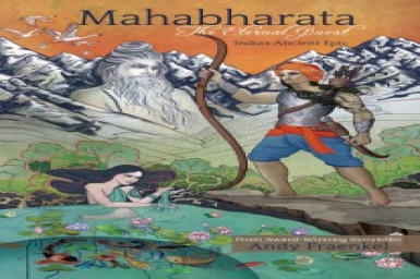 Essential Wisdom for our Existential Crisis: Mahabharata, The Eternal Quest
