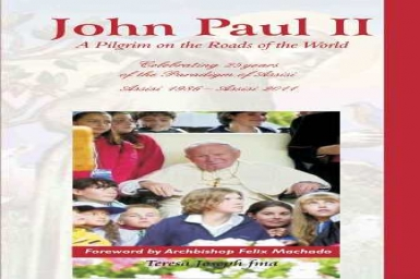 John Paul II: A Pilgrim on the Roads of the World