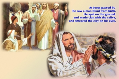 Jesus Heals a Man Born Blind: Gospel by pictures of Sunday 4th of Lent