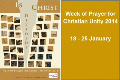Resources for The Week of Prayer for Christian Unity and throughout the year 2014