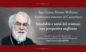 Cattedra Tillard: Conferenza di Sua Grazia Rowan Williams, Arcivescovo emerito di Canterbury
