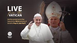 Holy Mass by Pope Francis on the birth centennial of St. John Paul II