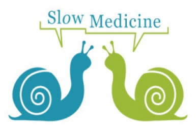 In Praise of Slow Medicine