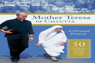 Blessed Mother Teresa: stories never told before...